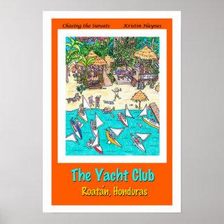 The Yacht Club, Roatan, Honduras Poster