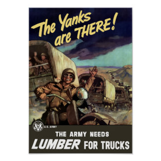 The Yanks Are There -- World War Two Poster