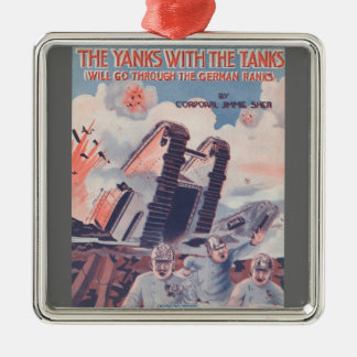 The Yanks With The Tanks Square Metal Christmas Ornament