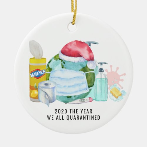 The Year We All Quarantined  2020 Commemorative Ceramic Ornament