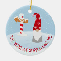 The Year we Stayed Home 2020 Gnome Christmas Ceramic Ornament