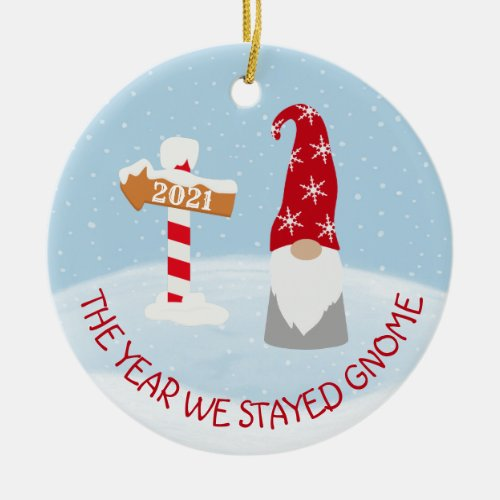 The Year we Stayed Home 2021 Gnome Christmas Ceramic Ornament