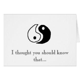 The Yin to my Yang Card