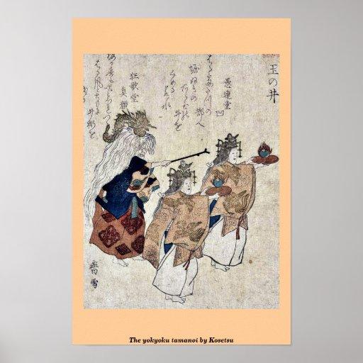 The yokyoku tamanoi by Kosetsu Poster