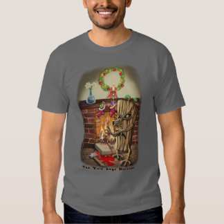 The Yule Logs Revenge Style II Shirt