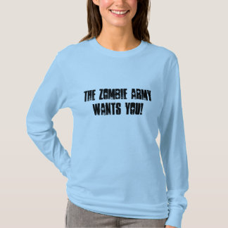 The Zombie Army Recruiter - Female T-Shirt