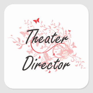 Theater Director Artistic Job Design with Butterfl Square Sticker