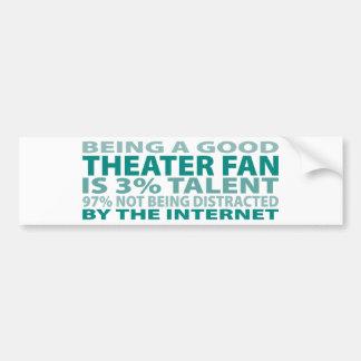 Theater Fan 3% Talent Car Bumper Sticker