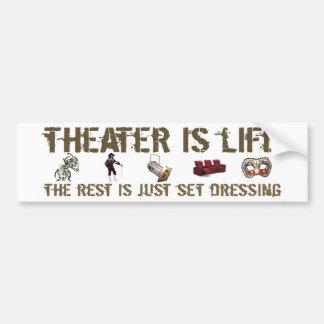 Theater Is Life Bumper Sticker