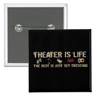 Theater Is Life 2 Inch Square Button
