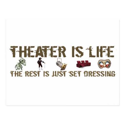 Theater Is Life Postcards