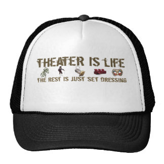 Theater Is Life Trucker Hat