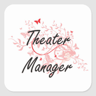 Theater Manager Artistic Job Design with Butterfli Square Sticker