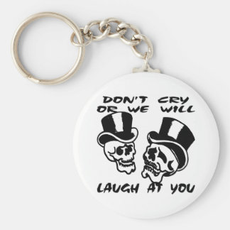 Theater Masks Don't Cry Or We Will Laugh At You Keychain