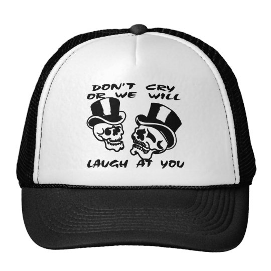 Theater Masks Don't Cry Or We Will Laugh At You Trucker Hat