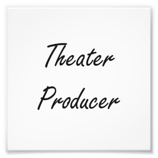 Theater Producer Artistic Job Design Photo Print