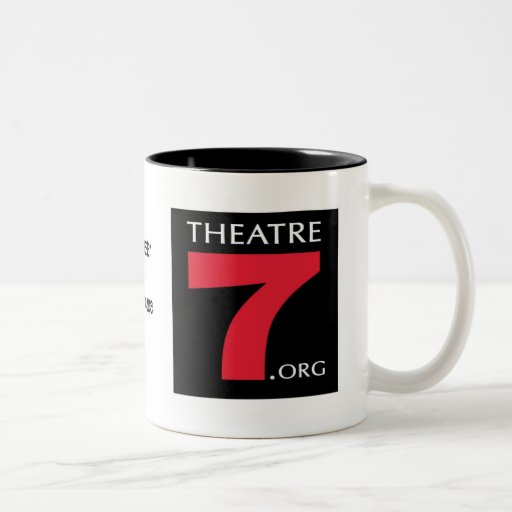 Theatre 7 Coffee Mug - with quote!
