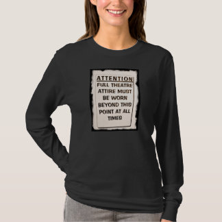 THEATRE ATTIRE BEYOND HERE T-Shirt