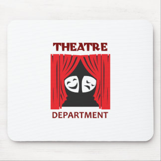 THEATRE DEPARTMENT MOUSE PAD