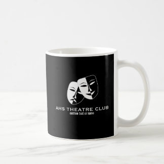 Theatre Drama Club Masks Custom Thespian Name Coffee Mug