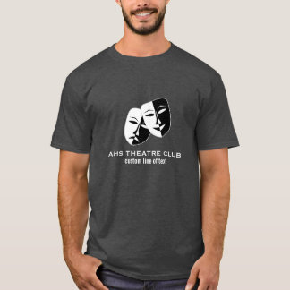 Theatre Drama Club Masks Custom Thespian Name T-Shirt