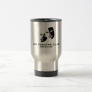 Theatre Drama Club Masks Custom Thespian Name Travel Mug