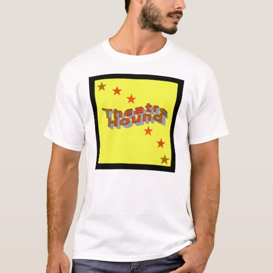 Theatre Hound T-Shirt