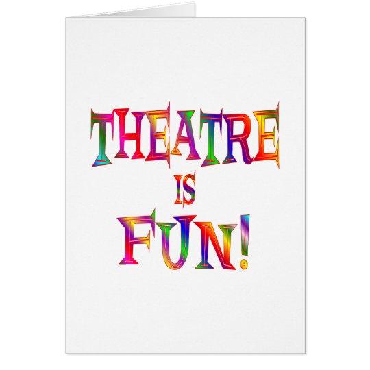 Theatre is Fun Card