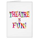 Theatre is Fun Greeting Card