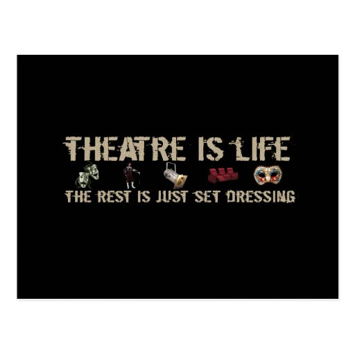 Theatre is Life Postcard