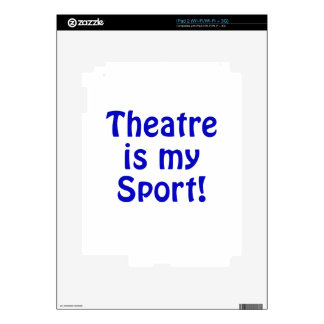 Theatre is my Sport Decals For iPad 2