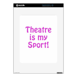 Theatre is my Sport Decals For The iPad