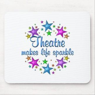 Theatre Makes Life Sparkle Mouse Pad