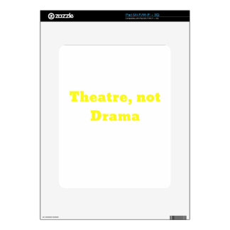 Theatre Not Drama Decal For iPad