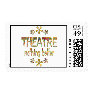 THEATRE Nothing Better Postage