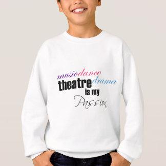 Theatre Passion Sweatshirt