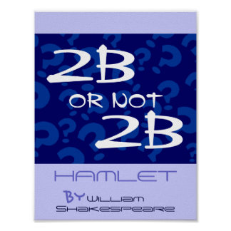 Theatre Play Poster Hamlet Shakespeare To be or ?