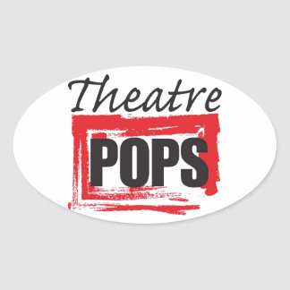Theatre Pops goodies Oval Sticker