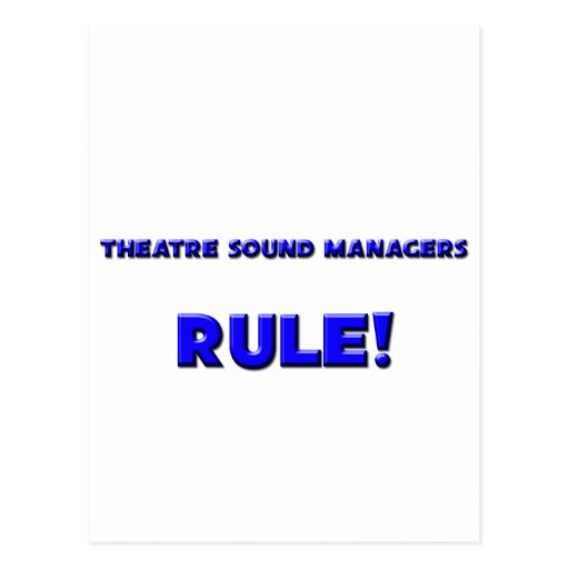 Theatre Sound Managers Rule! Post Cards