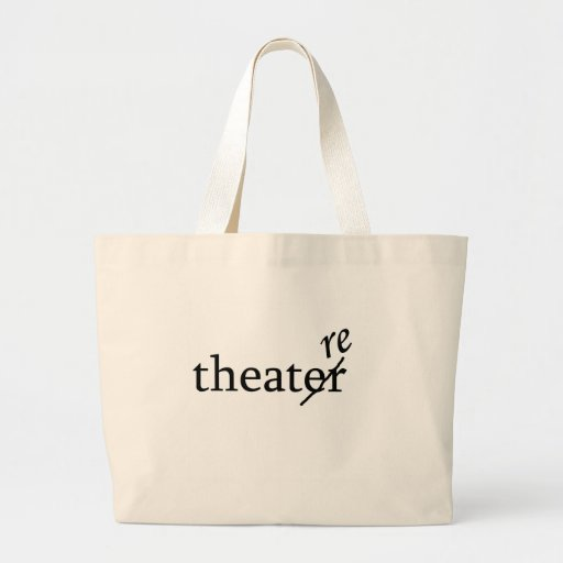 Theatre vs. Theater Bags