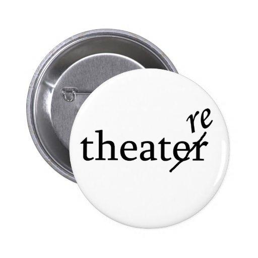 Theatre vs. Theater Pinback Button