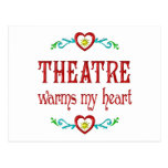 Theatre Warms My Heart Post Cards