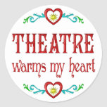 Theatre Warms My Heart Round Stickers