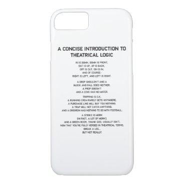 Theatrical Logic Funny Broadway Musical Theater iPhone 8/7 Case