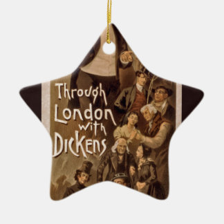Theatrical Poster~Through London with Dickens 1888 Ceramic Ornament