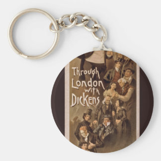 Theatrical Poster~Through London with Dickens 1888 Keychain