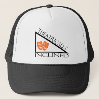 Theatrically Inclined Trucker Hat