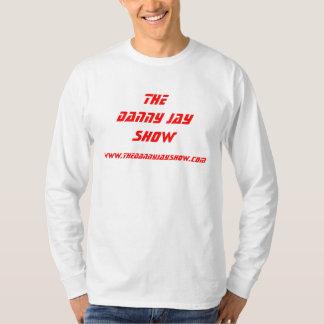 TheDanny Jay Show, www.thedannyjayshow.com T-Shirt