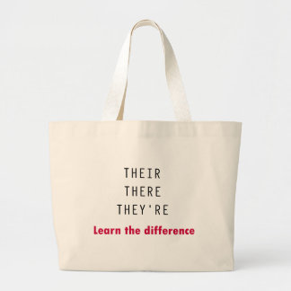 Their There They're Large Tote Bag