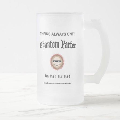 Theirs always one Phantom Farter (Mug)